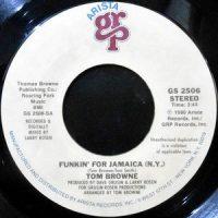 7 / TOM BROWNE / FUNKIN' FOR JAMAICA (N.Y.) / DREAMS OF LOVIN' YOU