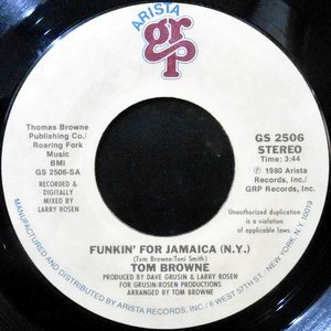 7 / TOM BROWNE / FUNKIN' FOR JAMAICA (N.Y.) / DREAMS OF LOVIN' YOU