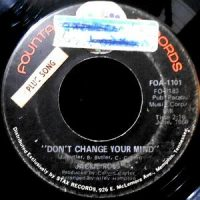 7 / JACKIE ROSS / DON'T CHANGE YOUR MIND / WHO COUL BE LOVING YOU