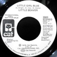 7 / LITTLE BEAVER / LITTLE GIRL BLUE