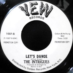 7 / THE INTRIGUES / LET'S DANCE / JUST A LITTLE BIT MORE