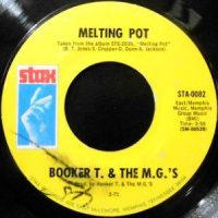7 / BOOKER T. & THE M.G.'S / MELTING POT / KINDA EASY LIKE