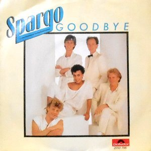 7 / SPARGO / GOODBYE / SHOUT IT OUT