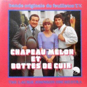 7 / THE LAURIE JOHNSON ORCHESTRA / CHAPEAU MELON ET BOTTES DE CUIR