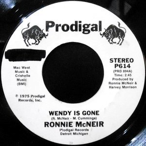 7 / RONNIE MCNEIR / WENDY IS GONE