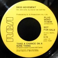 7 / SWISS MOVEMENT / TAKE A CHANCE ON A SURE THING