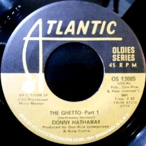 7 / DONNY HATHAWAY / THE GHETTO PART 1 / PART 2