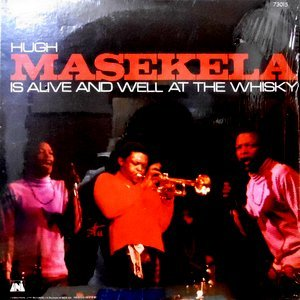 LP / HUGH MASEKELA / IS ALIVE AND WELL AT THE WHISKEY