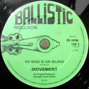 12 / MOVEMENT (MOTION) / NO MAN IS AN ISLAND / JAMDOWN PLAYERS / LEVI'S CHOICE