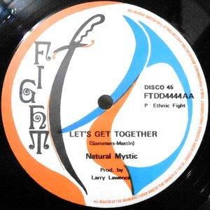 12 / NATURAL MYSTIC / LET'S GET TOGETHER