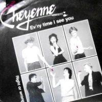 7 / CHEYENNE / EV'RY TIME I SEE YOU