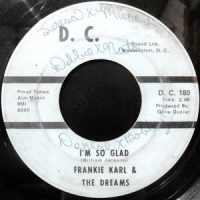 7 / FRANKIE KARL & THE DREAMS / I'M SO GLAD / DON'T BE AFRAID