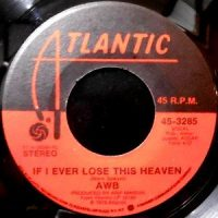7 / AVERAGE WHITE BAND / IF I EVER LOSE THIS HEAVEN
