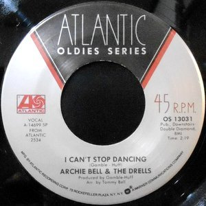 7 / ARCHIE BELL & THE DRELLS / I CAN'T STOP DANCING / TIGHTEN UP