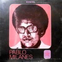 LP / PABLO MILANES / PABLO MILANES