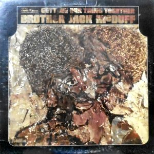 LP / BROTHER JACK MCDUFF / GETTING OUR THING TOGETHER