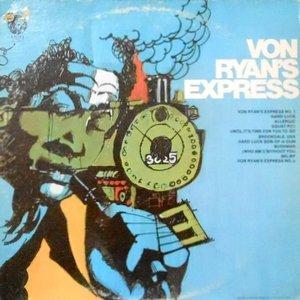 LP / VON RYAN'S EXPRESS / VON RYAN'S EXPRESS