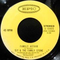 7 / SLY & THE FAMILY STONE / FAMILY AFFAIR / LUV N' HAIGHT