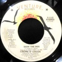 7 / CREME D' COCOA / DOIN' THE DOG / INSTRUMENTAL