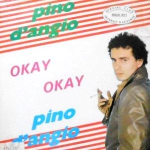 12 / PINO D'ANGIO' / OKAY OKAY / SIGNORINA