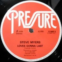 12 / STEVE MYERS / LOVES GONNA LAST / (CLUB MIX)