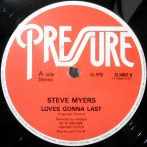 12 / STEVE MYERS / LOVES GONNA LAST / (CLUB MIX)