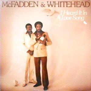 LP / MCFADDEN & WHITEHEAD / I HEARD IT IN A LOVE SONG