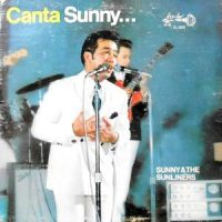 LP / SUNNY & THE SUNLINERS / CANTA SUNNY...