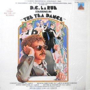 LP / D.C. LARUE / THE TEA DANCE