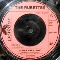 7 / THE RUBETTES / SUGAR BABY LOVE