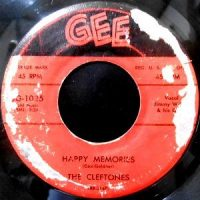 7 / THE CLEFTONES / HAPPY MEMORIES / STRING AROUND MY HEART