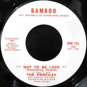 7 / THE PROFILES / GOT TO BE LOVE / YOU DON'T CARE ABOUT ME