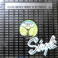 12 / DENNIS BROWN / MONEY IN MY POCKET