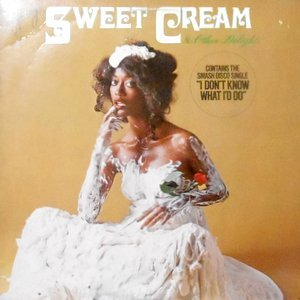 LP / SWEET CREAM / SWEET CREAM & OTHER DELIGHTS