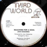 12 / JEAN ADEBAMBO / REACHING FOR A GOAL / I WANT TO MAKE IT WITH YOU