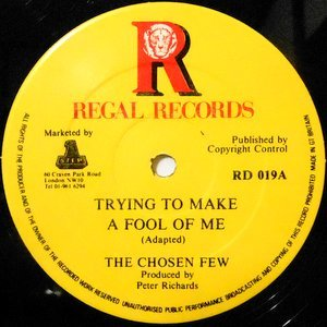 12 / CHOSEN FEW / TRYING TO MAKE A FOOL OF ME