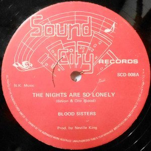 12 / BLOOD SISTERS / THE NIGHTS ARE SO LONELY / LONELY DUB