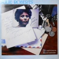 12 / JULIE ROBERTS / I DON'T WANT TO LOSE YOU