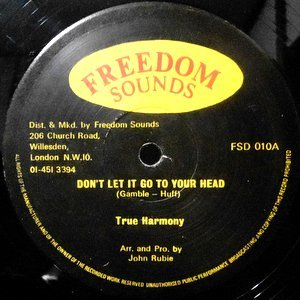 12 / TRUE HARMONY / DON'T LET IT GO TO YOUR HEAD