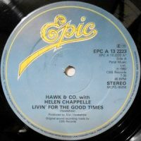 12 / HAWK & CO WITH HELEN CHAPPELLE / LIVIN' FOR THE GOOD TIMES / NITE LIFE