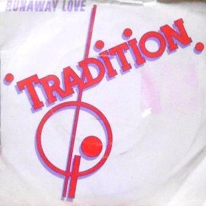 7 / TRADITION / RUNAWAY LOVE / LA-LA-LA-LA