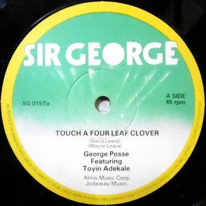 12 / GEORGE POSSE FEATURING TOYIN ADEKALE / TOUCH A FOUR LEAF CLOVER
