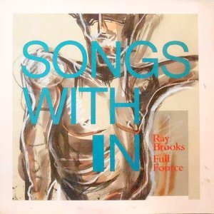 LP / RAY BROOKS / FULL FOURCE / SONGS WITH IN