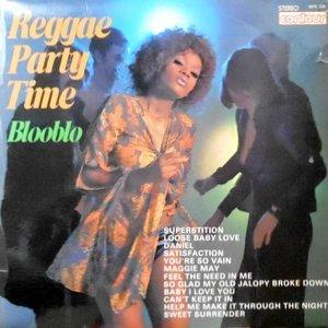LP / BLOOBLO / REGGAE PARTY TIME