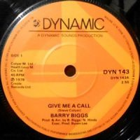7 / BARRY BIGGS / GIVE ME A CALL / SURELY