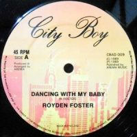 12 / ROYDEN FOSTER / DANCING WITH MY BABY