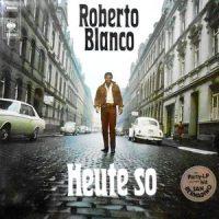 LP / ROBERTO BLANCO / HEUTE SO
