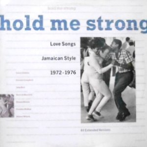 LP / V.A. / HOLD ME STRONG - LOVE SONGS JAMAICAN STYLE 1972-1976