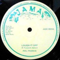 12 / PHIL FRANCIS / LAUGH IT OFF