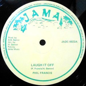 12 / PHIL FRANCIS / LAUGH IT OFF